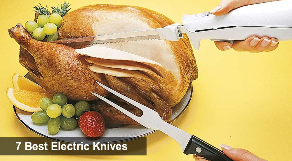 7 Best Electric Knives