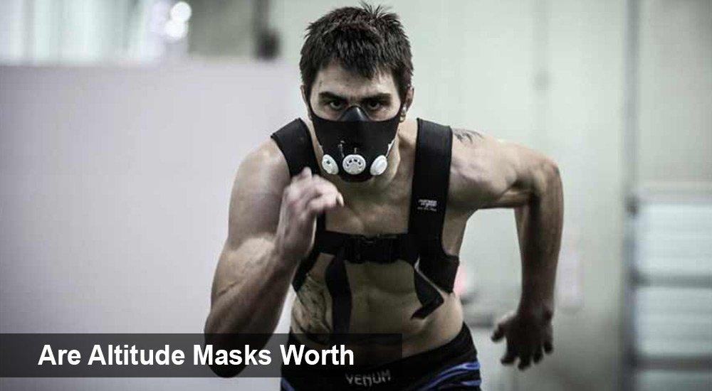 Are Altitude Masks Worth
