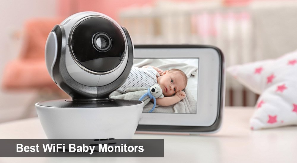 Best WiFi Baby Monitors