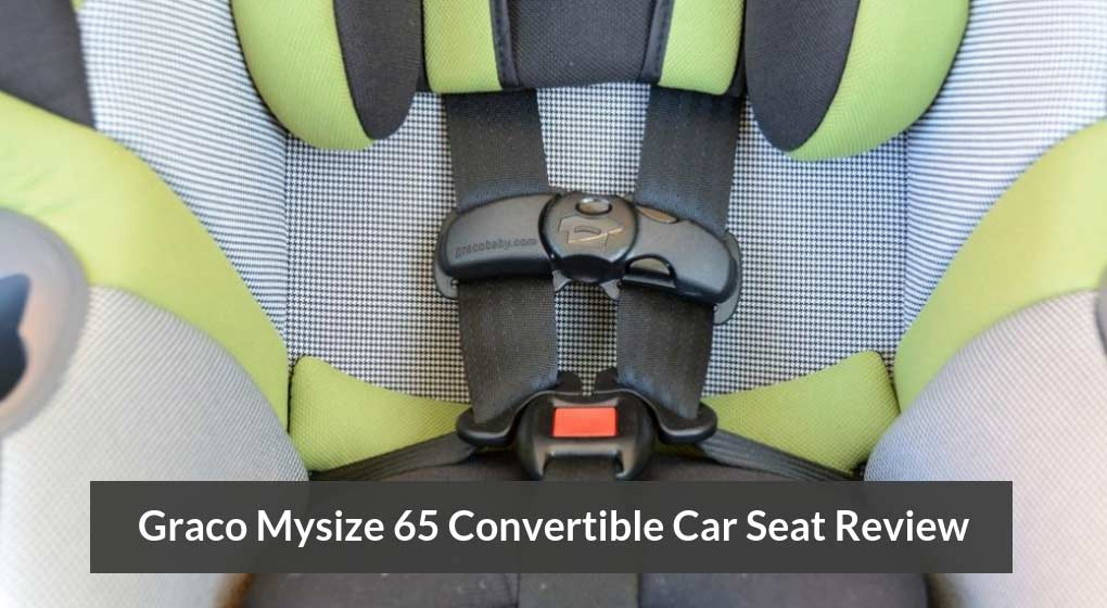 Graco Mysize 65 Convertible Car Seat Review When