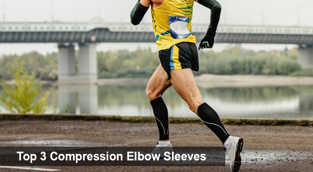Top 3 Compression Elbow Sleeves