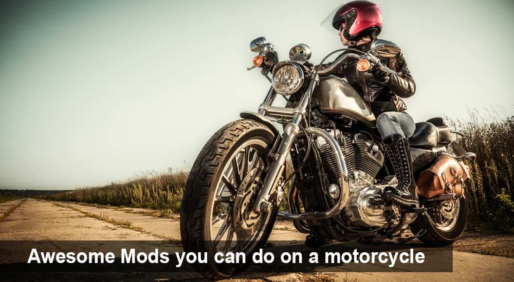 Awesome Mods you can do on a motorcycle