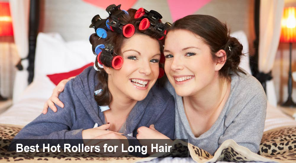 Best Hot Rollers for Long Hair