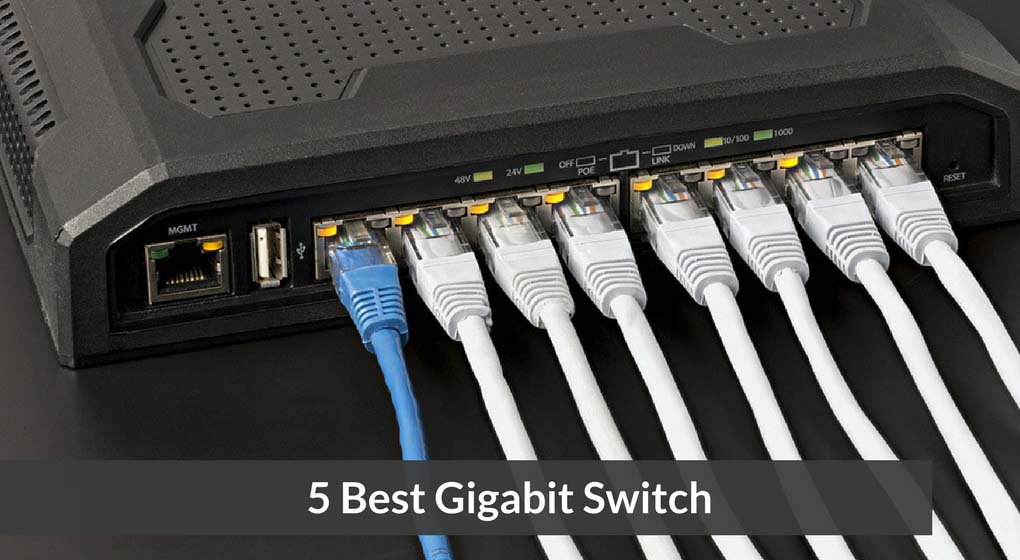 5 Best Gigabit Switch