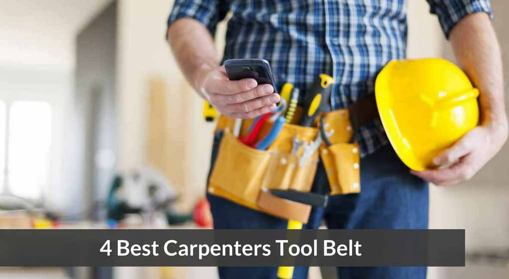 4 Best Carpenters Tool Belt